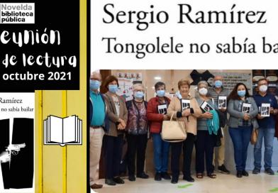 Reunión Club de Lectura del libro «Tongolele no sabía bailar», de Sergio Ramírez